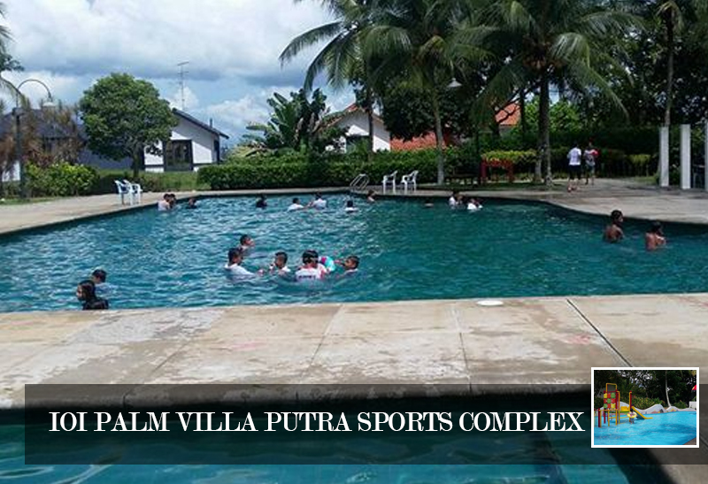 IOI Palm Villa Putra Sports Complex