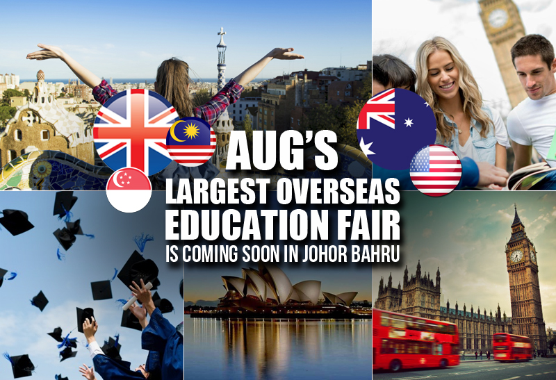 aug-education-fair-is-soon-to-land-in-johor-bahru